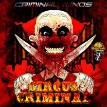 Criminal Minds - Circus Criminal (2014) [FLAC]