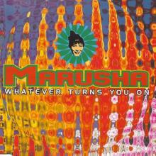 Marusha - Whatever Turns You On (1993) [FLAC]