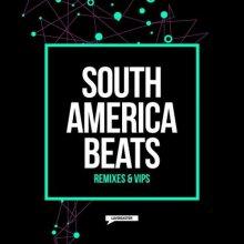 VA - South America Beats Remixes & VIPs (2021) [FLAC]