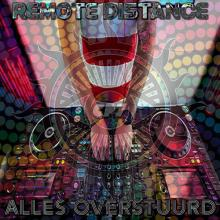Remote Distance - Alles Overstuurd (2020) [FLAC]