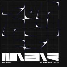 Nazar - Supplies EP (2020) [FLAC]