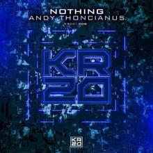 Andy Thoncianus - Nothing (2021) [FLAC]