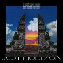 Sub Focus & Wilkinson - Just Hold On (2020) [FLAC]