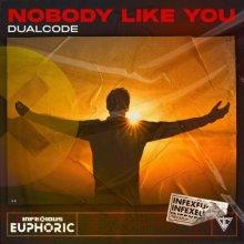 Dual Code - Nobody Like You (Edit) (2021) [FLAC]