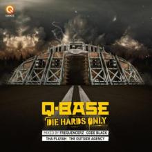 VA - Q-Base - Die Hards Only (2016) [FLAC]
