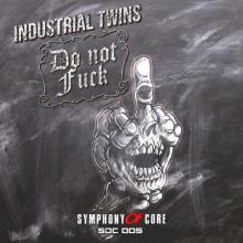 Industrial Twins - Do Not Fuck (2020) [FLAC]