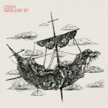 Cooh, Current Value & Dean Rodell - Naglfar EP (2012) [FLAC]