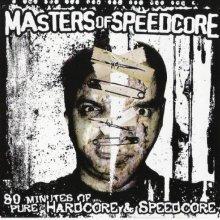 Komprex & Frazzbass - Masters Of Speedcore (2006) [FLAC]