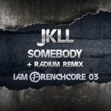 JKLL - Somebody (2020) [FLAC]
