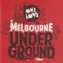 VA - Onelove Presents Melbourne Underground (2013) [FLAC]