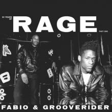 Fabio & Grooverider - 30 Years Of Rage (Part One) (2019) [FLAC]