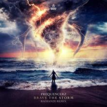 Frequencerz - Brave The Storm (Radianze Remix) (2021) [FLAC]