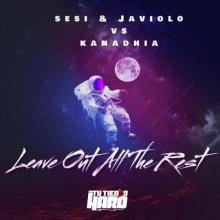 Sesi & Javiolo & Kanadhia - Leave Out All The Rest (2021) [FLAC]
