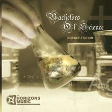 Bachelors Of Science - Science Fiction (2008) [FLAC]