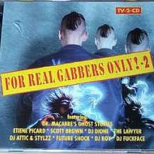 VA - For Real Gabbers Only! - 2 (1997) [FLAC]
