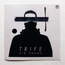 Kid Drama - Trife EP