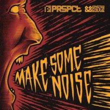 Sinister Souls - Make Some Noise