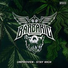 Unproven - Stay High (2020) [FLAC]