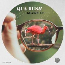 Qua Rush - Glance EP (2021) [FLAC]