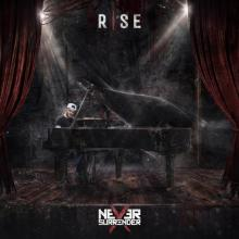 Never Surrender - Rise (2020) [FLAC]