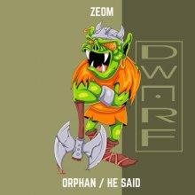 Zeom - Orphan / He Said (2020) [FLAC]