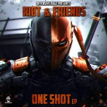 Riot - One Shot Ep (2020) [FLAC]