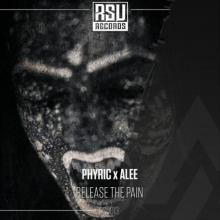 Phyric & Alee - Release The Pain (Edit) (2021) [FLAC]
