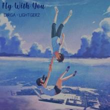 Diirga & Lightgerz - Fly With You (2021) [FLAC]