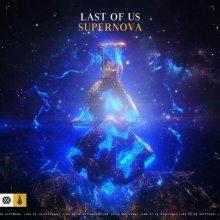 Last Of Us - Supernova (Edit) (2021) [FLAC]