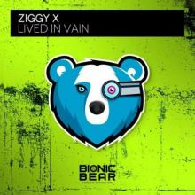 Ziggy X - Lived In Vain (Edit) (2021) [FLAC]