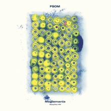 FSOM - Meglamania (2021) [FLAC]