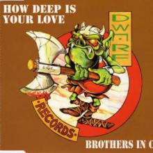 Brothers In Crime - How Deep Is Your Love (1995) [FLAC]