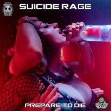 Suicide Rage - Prepare To Die (2021) [FLAC]