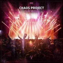 Chaos Project - Our Music (Edits) (2021) [FLAC]