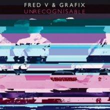 Fred V & Grafix - Unrecognisable (2014) [FLAC]