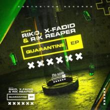 Riko & X-Fadid & Rik Reaper - Quarantine EP (2020) [FLAC]