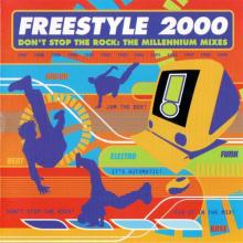 Freestyle - Dont Stop The Rock: The Millennium Mixes (1999) [FLAC]