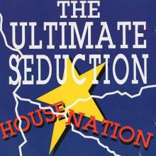 The Ultimate Seduction - House Nation (1992) [FLAC]