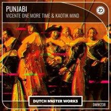 Vicente One More Time & Kaotik Mind - Punjabi (2021) [FLAC]