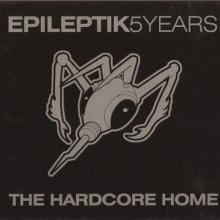 VA - Epileptik5years - The Hardcore Home (2003) [FLAC] download
