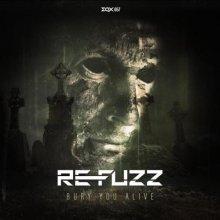 Re-Fuzz - Bury You Alive (2021) [FLAC]