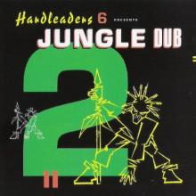 Hardleaders 6 Presents Jungle Dub 2