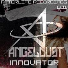Angeldust - Innovator (2011) [FLAC]