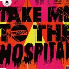 The Prodigy - Take Me To The Hospital (2009) [FLAC]
