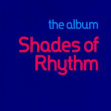 Shades Of Rhythm – The Album (1992) [FLAC]