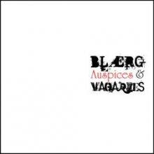 BLAERG - Auspices & Vagaries (2008) [FLAC]