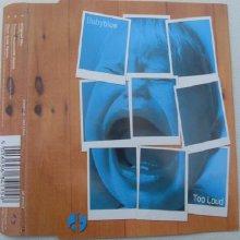 Baby Blue - Too Loud (1999)