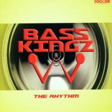Bass Kingz ‎- The Rhythm (2001) (FLAC)