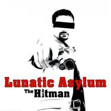 Lunatic Asylum - The Hitman (2003) [FLAC]