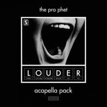 The Prophet - LOUDER Acapella Pack (2014) [FLAC]
